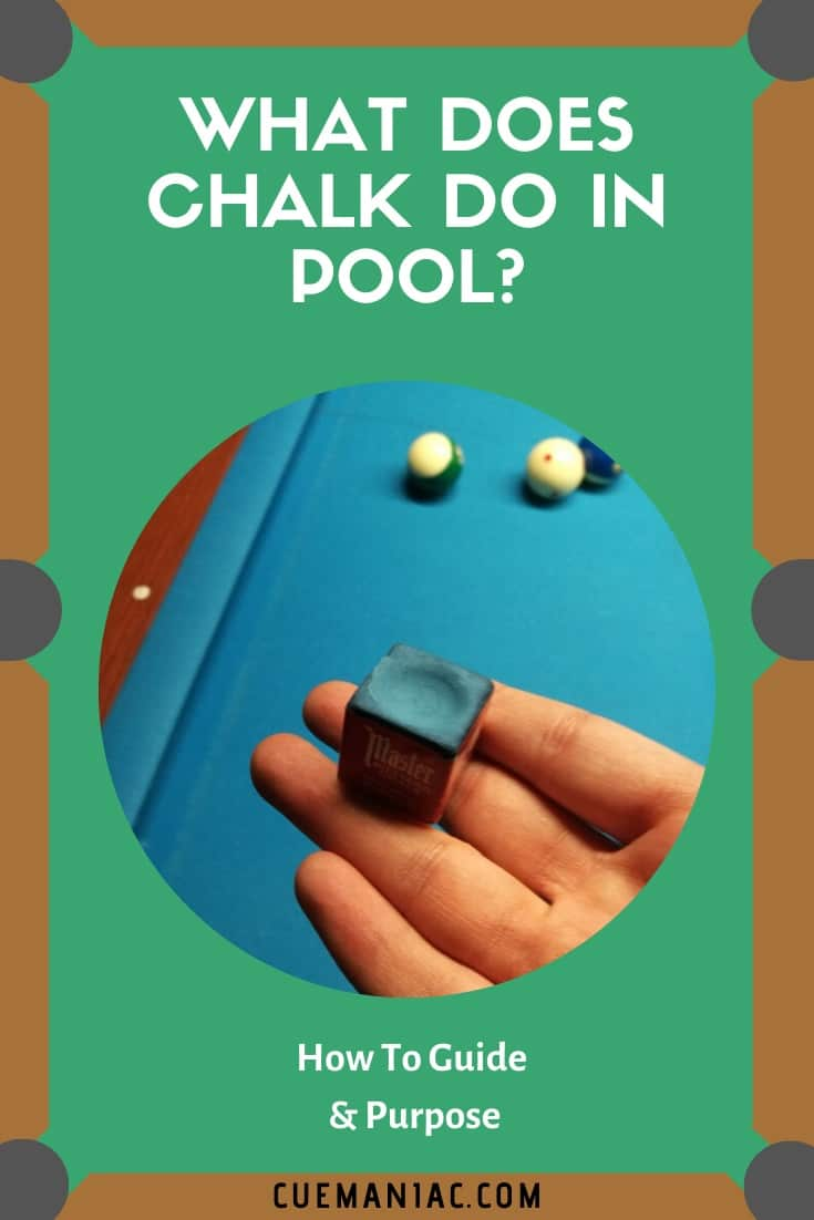 What Does Chalk Do in Pool by Cue Maniac