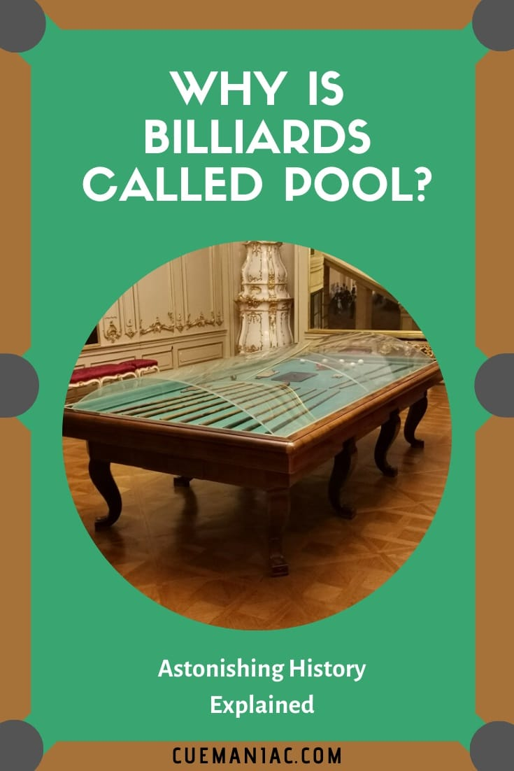 Why is Billiards Called Pool by Cue Maniac
