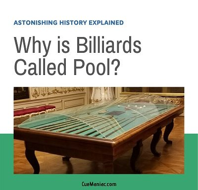 Why is Billiards Called Pool? [Astonishing History Explained]