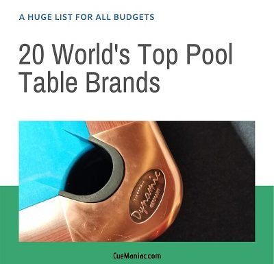 20 World's Top Pool Table Brands [A Huge List For All Budgets]