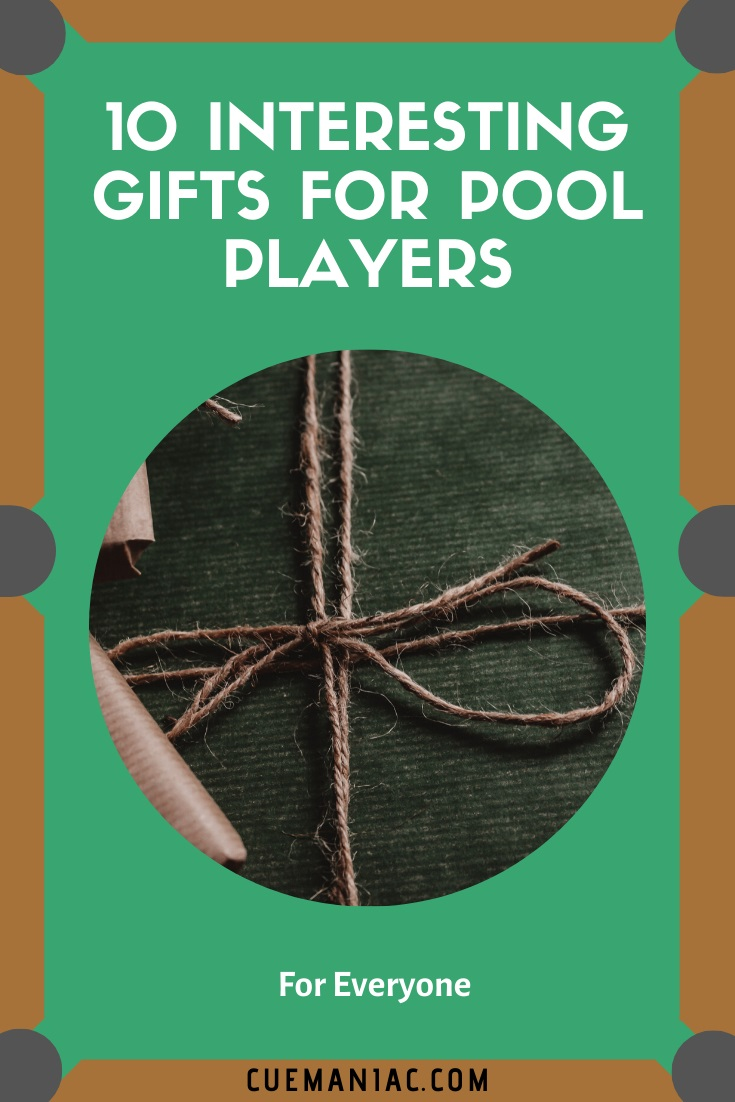 10 Interesting Gifts For Pool Players by Cue Maniac