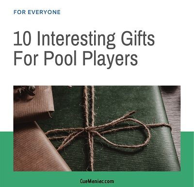 10 Interesting Gifts For Pool Players [For Everyone]