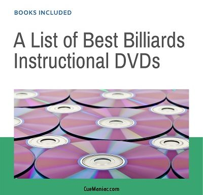 A List of Best Billiards Instructional DVDs [Books Included]