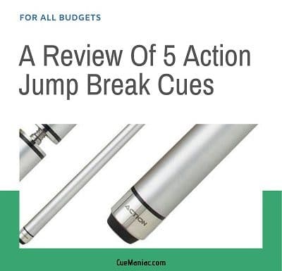 A Review Of 5 Action Jump Break Cues [For All Budgets]